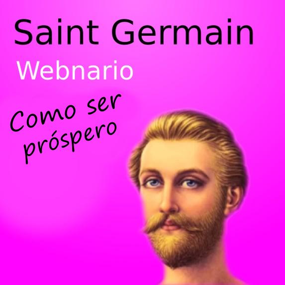 Como ser prõspero - com Saint Germain